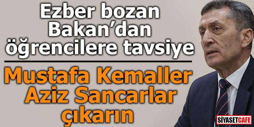 Ezber bozan Bakan'dan öğrencilere Atatürk tavsiyesi!