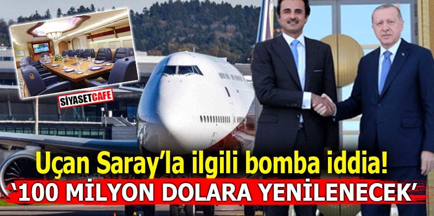 Uçan Saray'la ilgili bomba iddia! '100 milyon dolara yenilenecek'