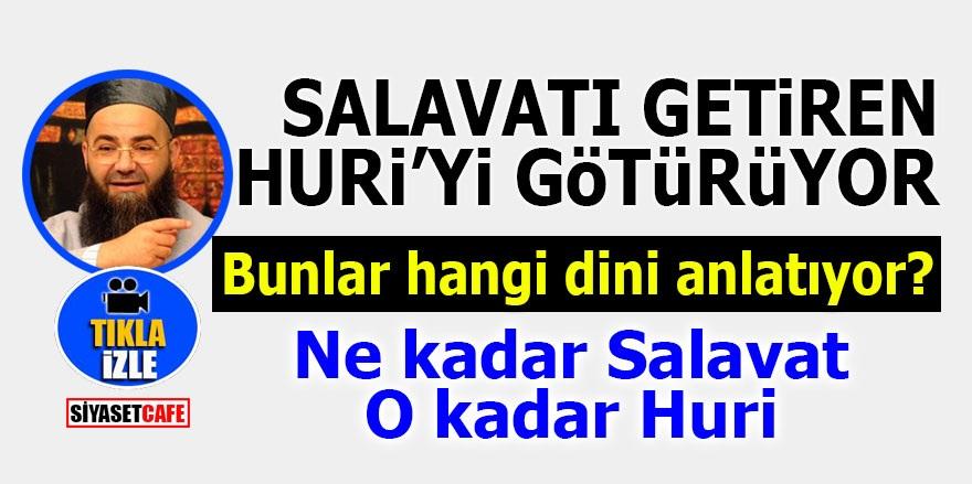 Cübbeli'den kampanya gibi açıklama! 'Salavatı getir Huri'yi götür'