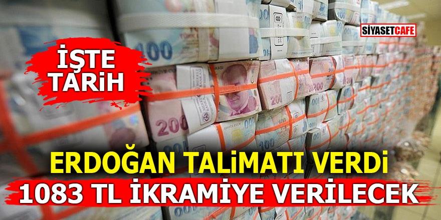 Erdoğan talimatı verdi! 1083 TL ikramiye verilecek