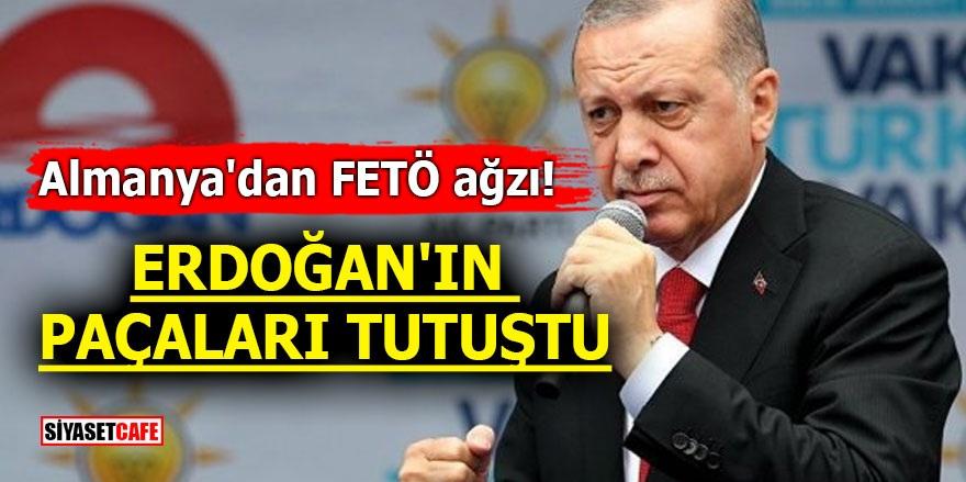 Almanya'dan FETÖ ağzı! Erdoğan'ın paçaları tutuştu