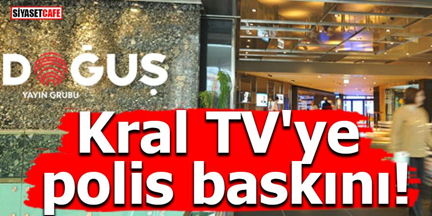 Kral TV'ye polis baskını!