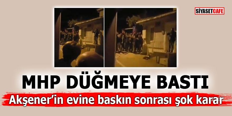MHP düğmeye bastı! Akşener'in evine baskın sonrası şok karar