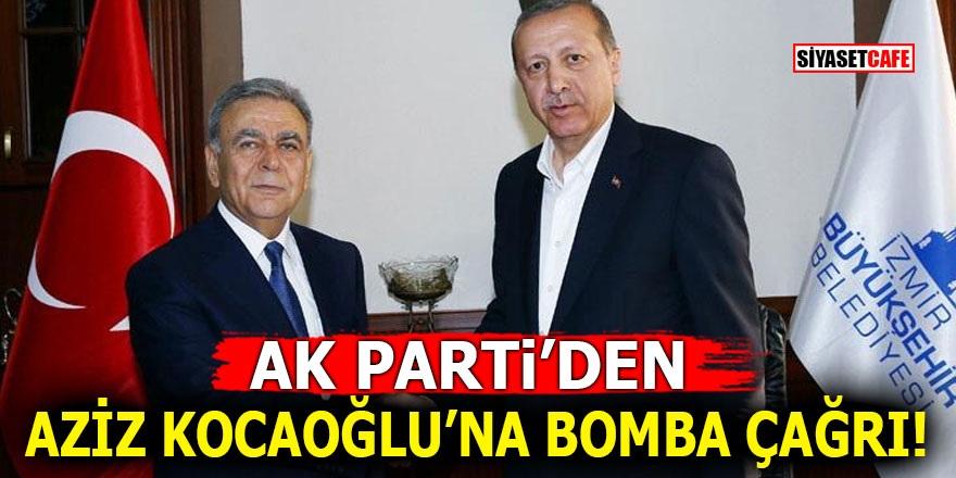 Ak Parti'den Aziz Kocaoğlu'na bomba çağrı!
