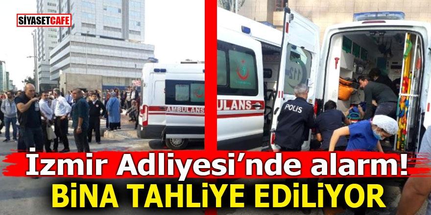 İzmir Adliyesi'nde alarm! Bina tahliye ediliyor