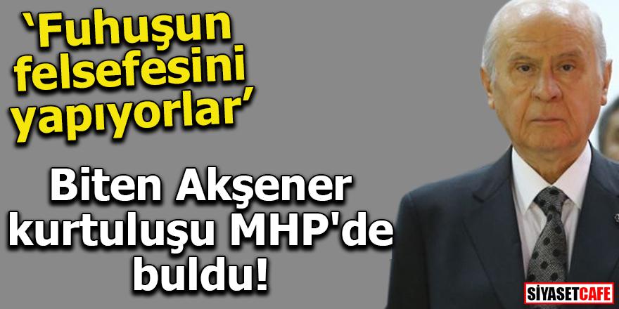 Biten Akşener kurtuluşu MHP'de buldu!