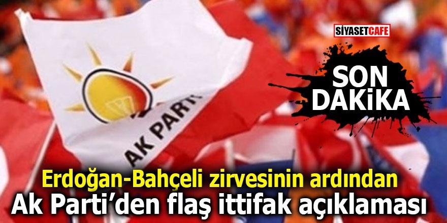 Erdoğan – Bahçeli zirvesinin ardından Ak Parti'den flaş ittifak açıklaması