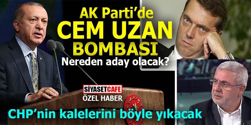 AK Parti'de Cem Uzan bombası: CHP'nin kalelerini böyle yıkacak!