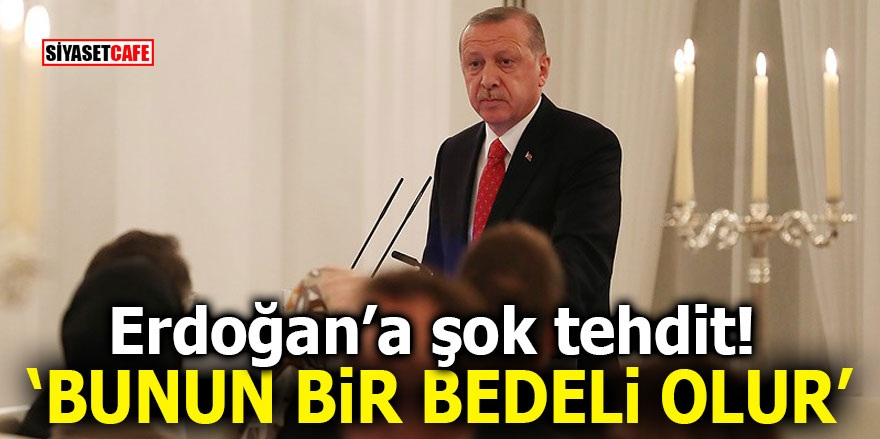Erdoğan'a canlı yayında şok tehdit! 'Bunun bir bedeli olur'