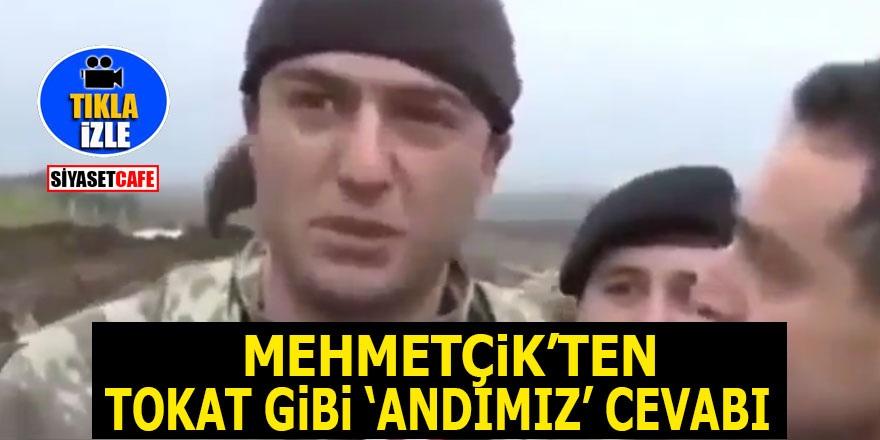 Mehmetçik'ten tokat gibi 'Andımız' cevabı