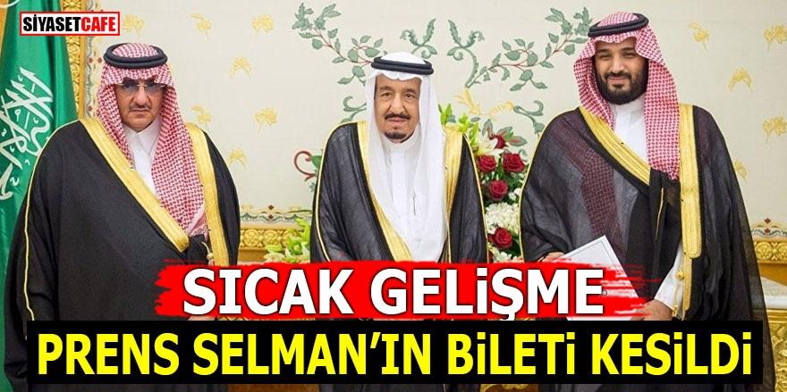 Prens Selman'ın bileti kesildi