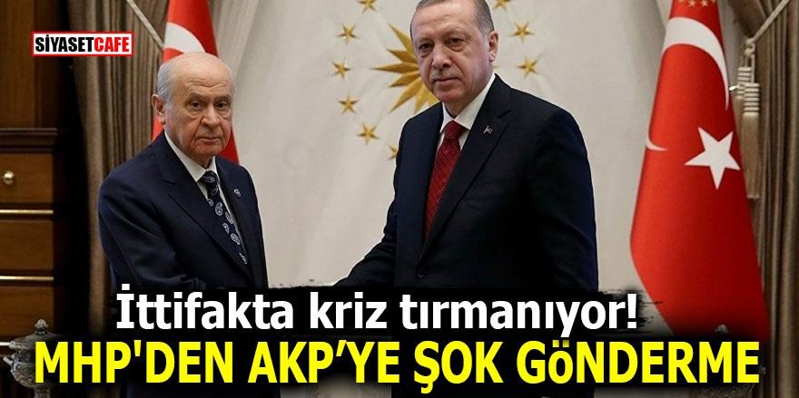 İttifakta kriz tırmanıyor! MHP'den AKP'ye şok gönderme