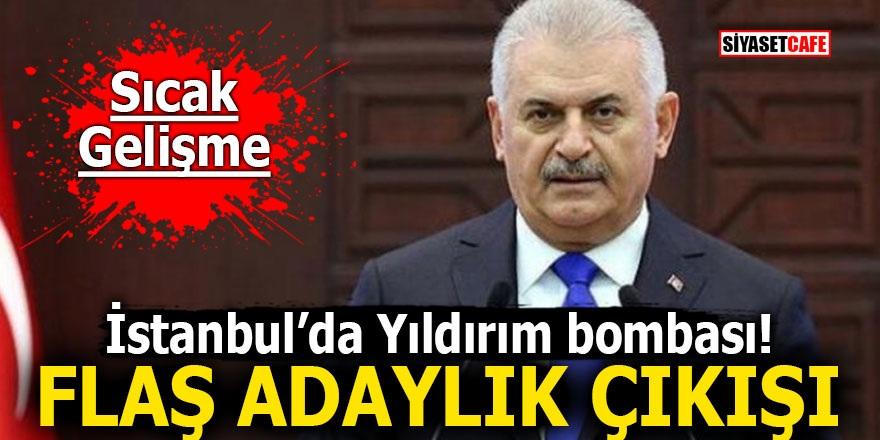 İstanbul'da Binali Yıldırım bombası! Flaş adaylık çıkışı