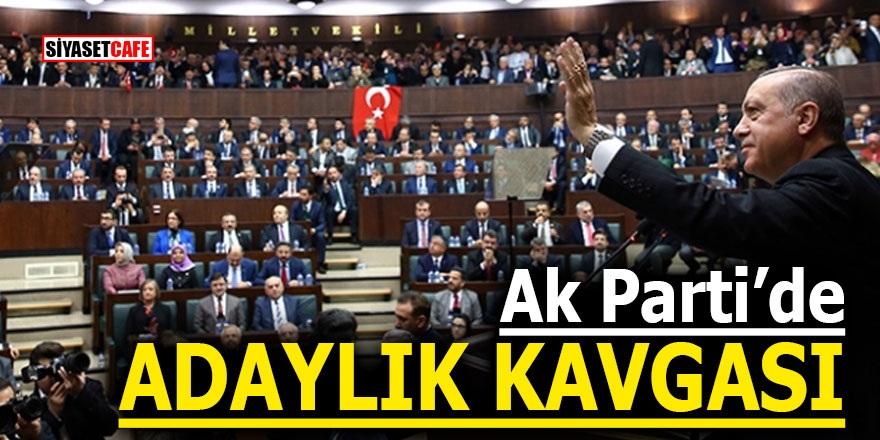 """AK Parti'de """"adaylık kavgası"""""""