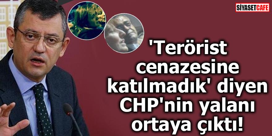 'Terörist cenazesine katılmadık' diyen CHP'nin yalanı ortaya çıktı!