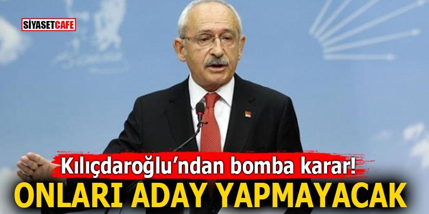 Kılıçdaroğlu'ndan bomba karar! Onları aday göstermeyecek
