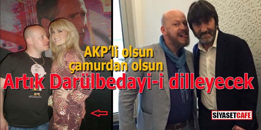 AKP'li olsun çamurdan olsun: Artık Darülbedayi-i dilleyecek!