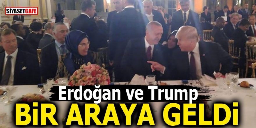 Erdoğan ve Trump bir araya geldi!