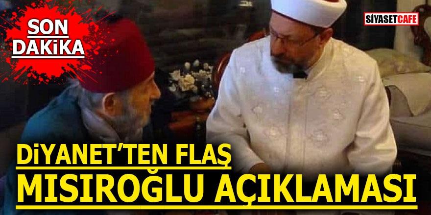 Diyanet'ten flaş Kadir Mısıroğlu açıklaması