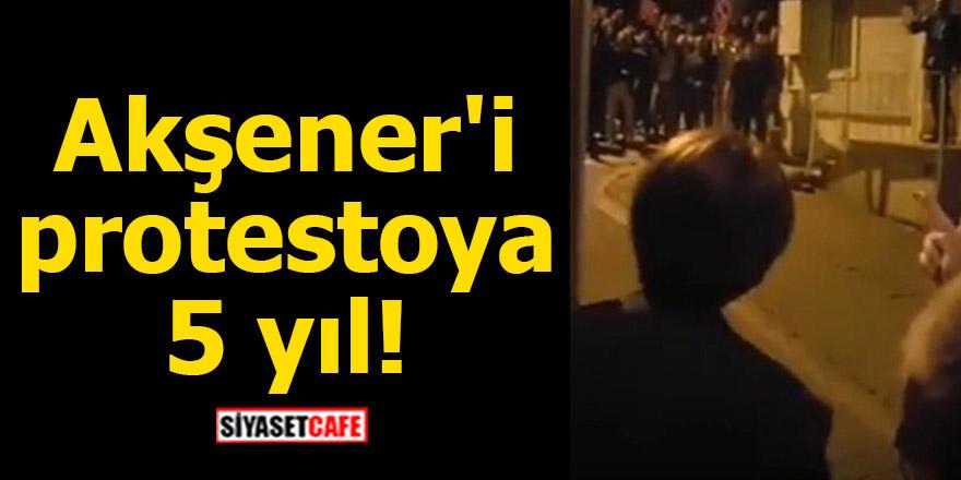 Akşener'i protestoya 5 yıl!