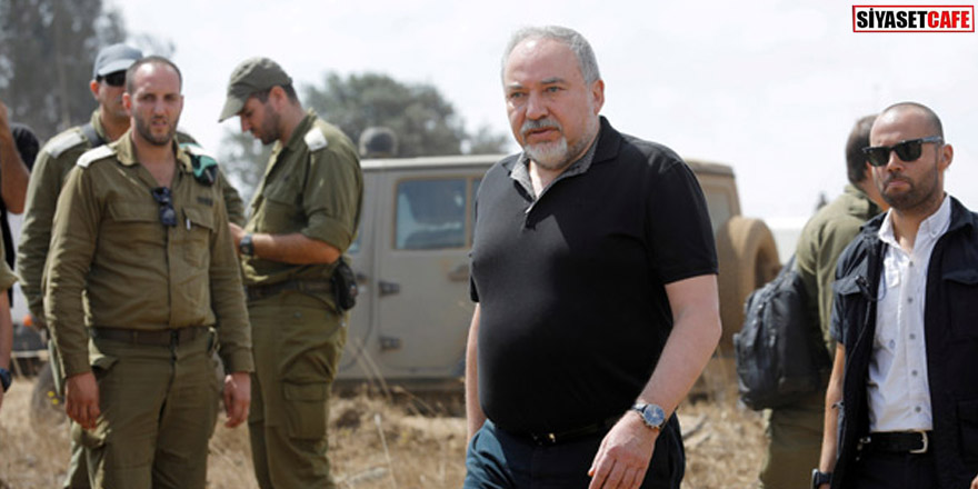 İsrail Savunma Bakanı Liberman istifa etti!
