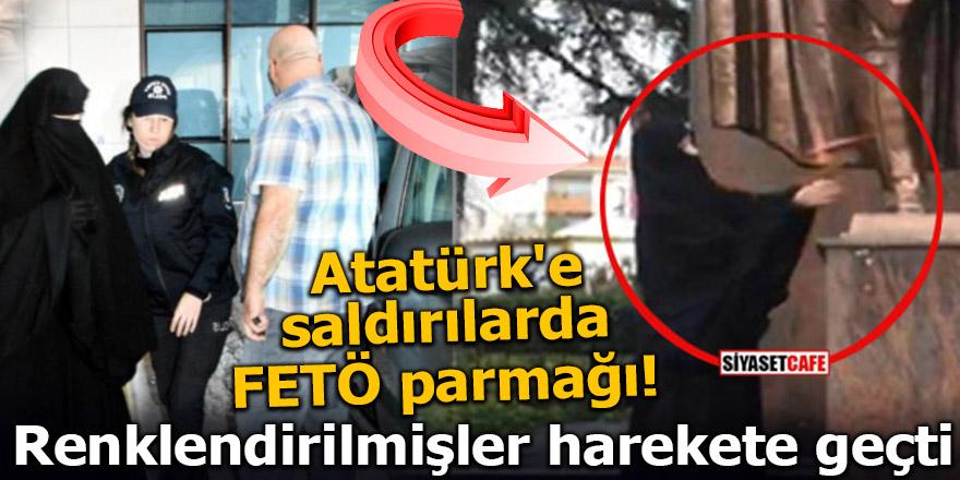 Atatürk'e saldırılarda FETÖ parmağı! Renklendirilmişler harekete geçti
