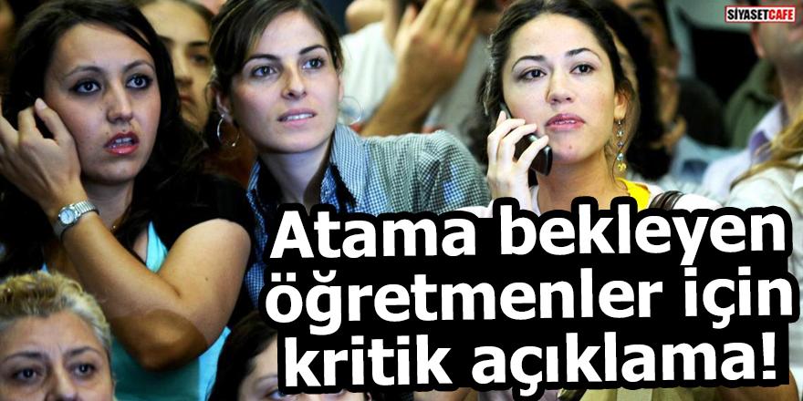 Atama bekleyen öğretmenler için kritik açıklama!