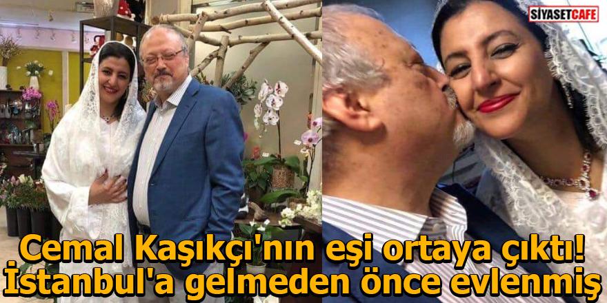 Cemal Kaşıkçı'nın eşi ortaya çıktı! İstanbul'a gelmeden önce evlenmiş