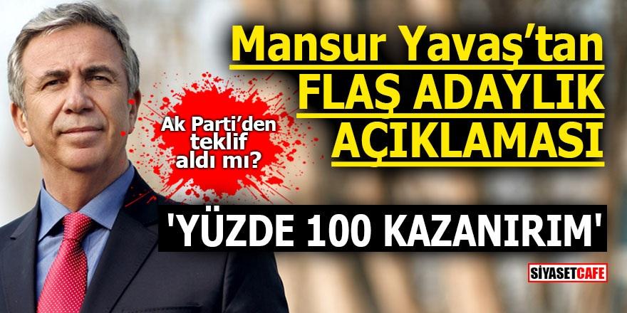 Mansur Yavaş'tan flaş adaylık açıklaması! 'Yüzde 100 kazanırım'