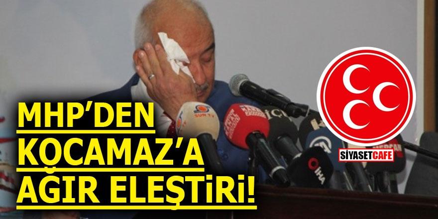 MHP'den Kocamaz'a ağır eleştiri