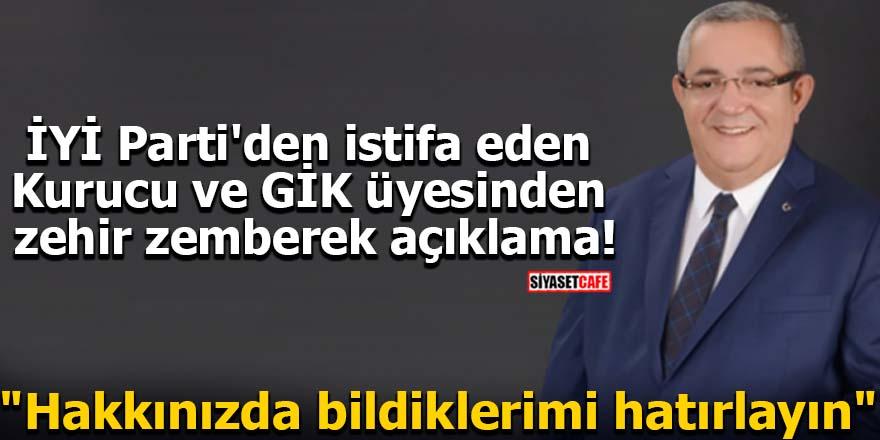 İYİ Parti'den istifa eden Kurucu ve GİK üyesinden zehir zemberek açıklama!