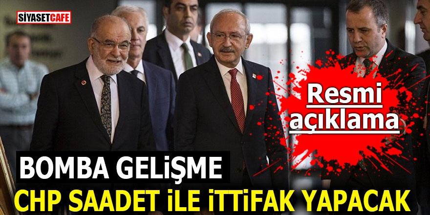 Bomba Gelişme! CHP Saadet Partisi ile ittifak yapacak