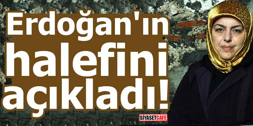Erdoğan'ın halefini açıkladı!