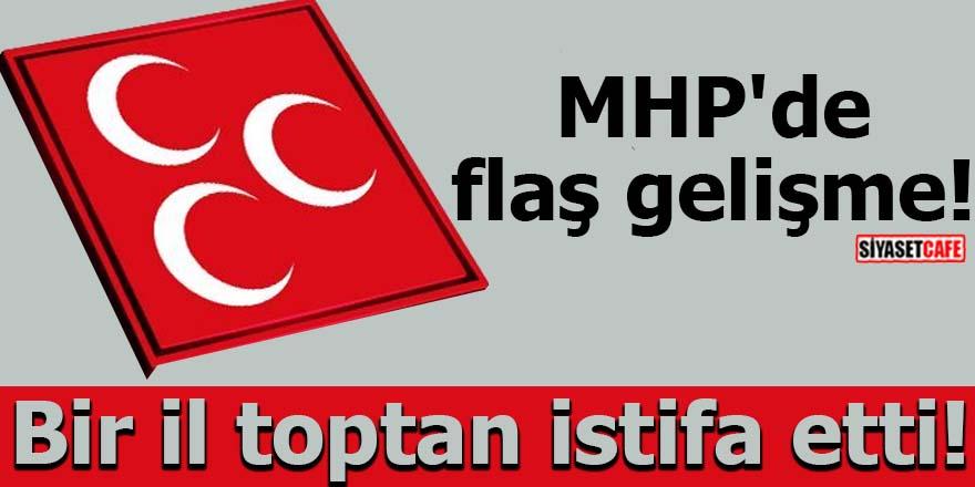 MHP'de flaş gelişme! Bir il toptan istifa etti