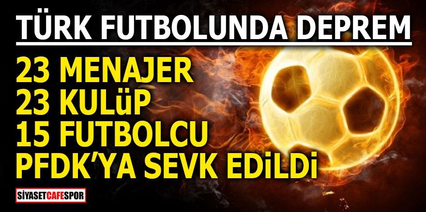 Türk Futbolunda deprem! 23 menajer, 23 kulüp ve 15 futbolcu PFDK'ya sevk edildi