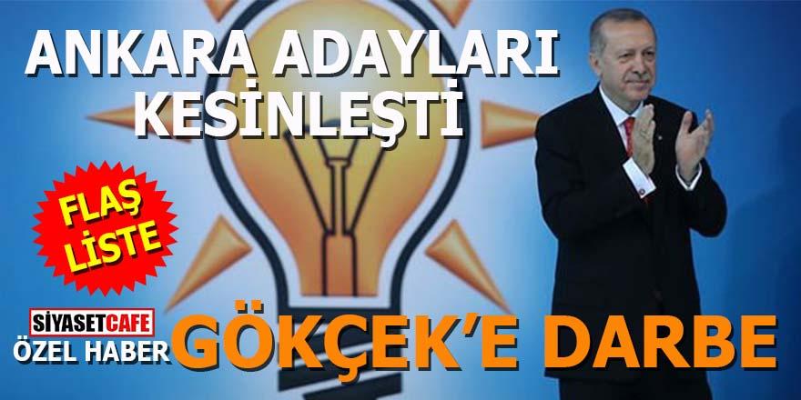 AK Parti Ankara adaylarını belirledi: Gökçek'e darbe!