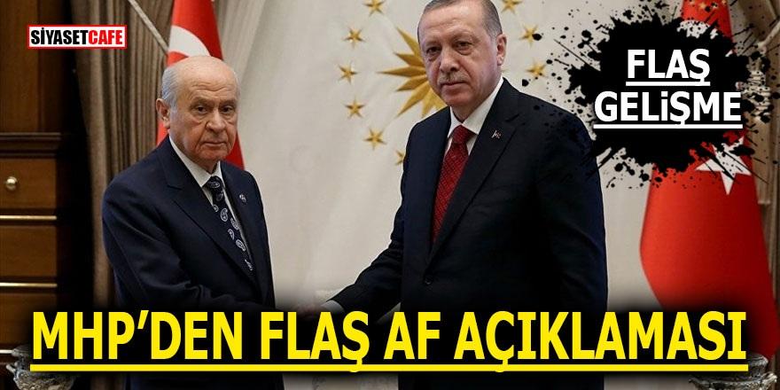 MHP'den flaş af açıklaması! 'Sonuçlarına katlanır'