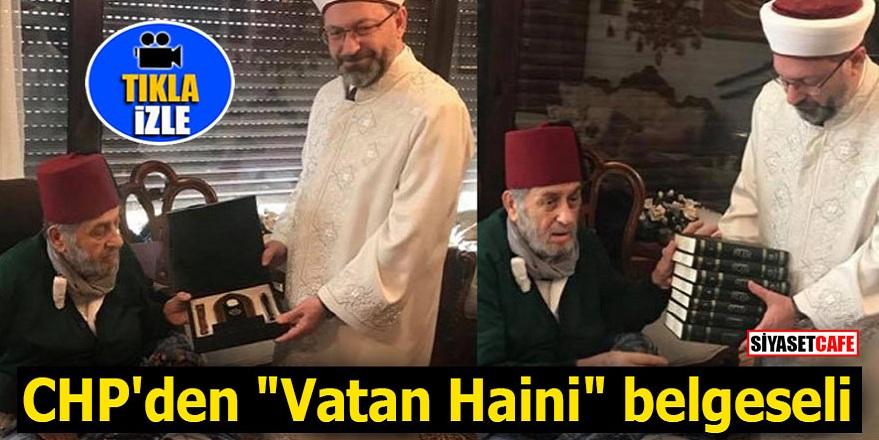 """CHP'den """"Vatan Haini"""" belgeseli"""