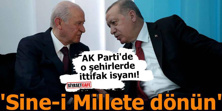 AK Parti'de o şehirlerde ittifak isyanı! 'Sine-i Millete dönün'