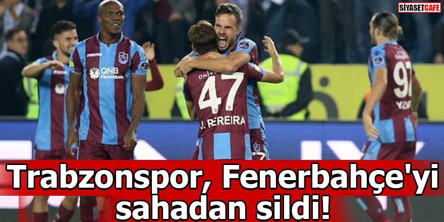 Trabzonspor, Fenerbahçe'yi sahadan sildi!
