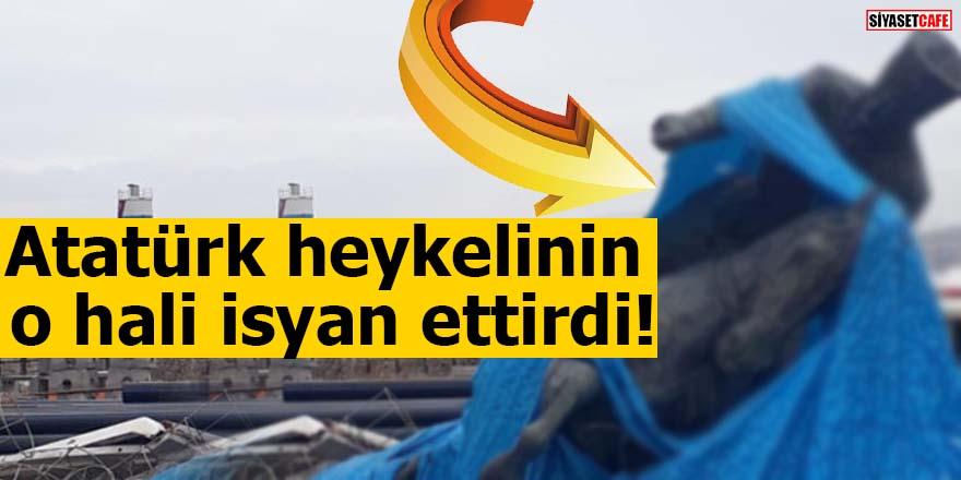 Atatürk heykelinin o hali isyan ettirdi!