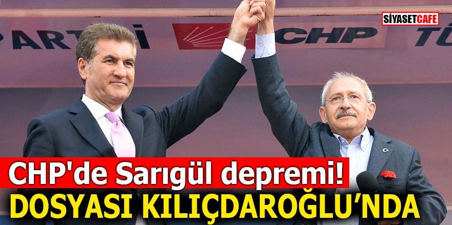 CHP'de Sarıgül depremi! Dosyası Kılıçdaroğlu'nda