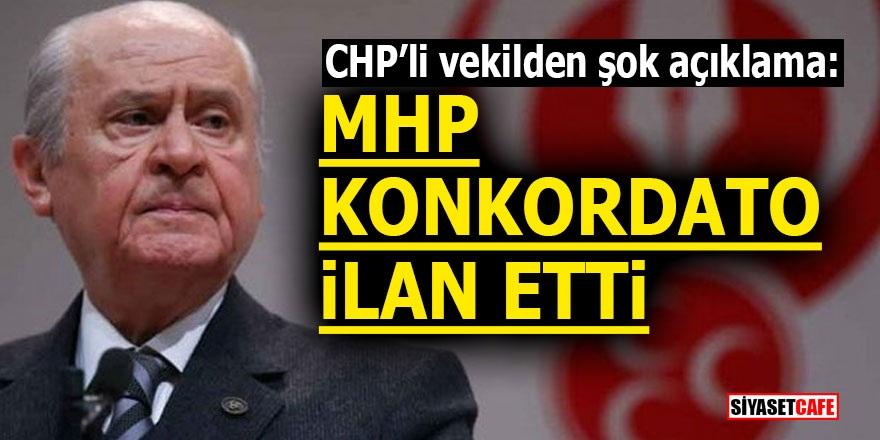 CHP'li vekilden şok açıklama: 'MHP konkordato ilan etti'