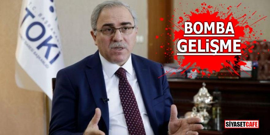 TOKİ Başkanı istifa etti