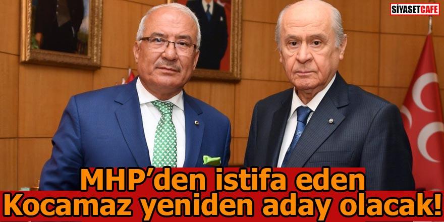 MHP'den istifa eden Kocamaz yeniden aday olacak!