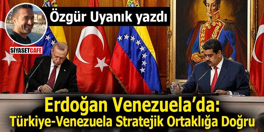 Erdoğan Venezuela'da: Türkiye-Venezuela Stratejik Ortaklığa Doğru
