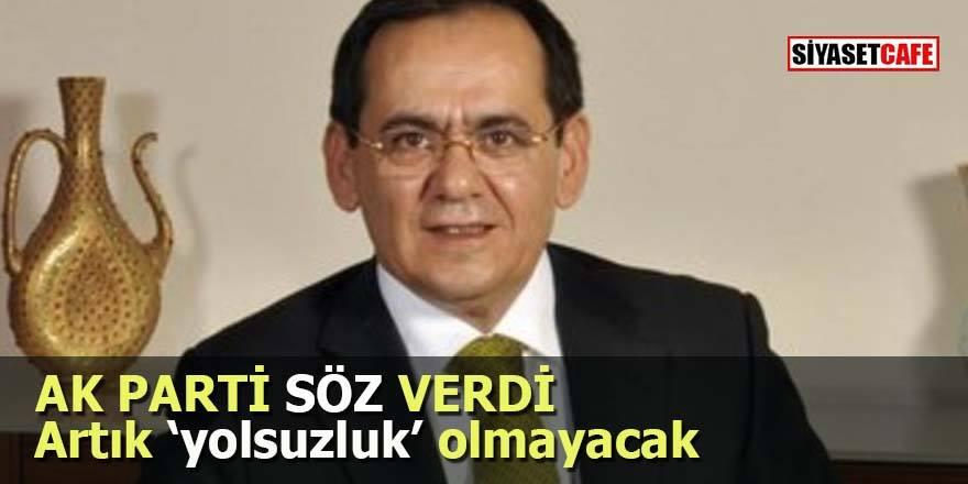 AK Parti söz verdi: Artık yolsuzluk olmayacak!
