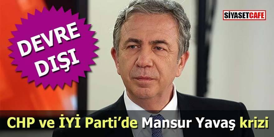 CHP ve İYİ Parti'de Mansur Yavaş krizi
