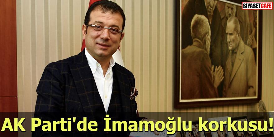 AK Parti'de İmamoğlu korkusu!