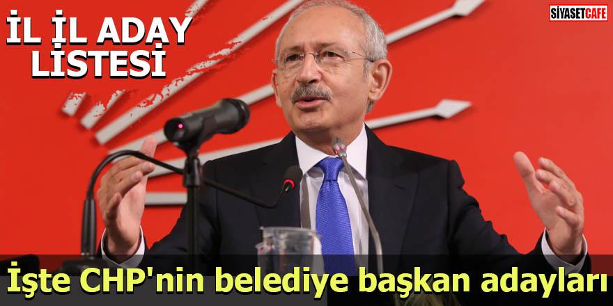 İşte CHP'nin belediye başkan adayları